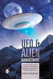 UFO and Alien Management: by Dinah Roseberry.