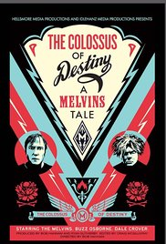 Watch The Colossus of Destiny: A Melvins Tale Online Free 2016 Putlocker