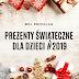 Pomysły na prezenty świąteczne dla dzieci. Edycja 2019