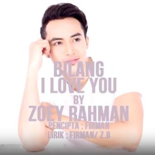 Zoey Rahman - Bilang I Love You Mp3
