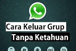 Cara Meninggalkan Group Whatsapp Tanpa Diketahui