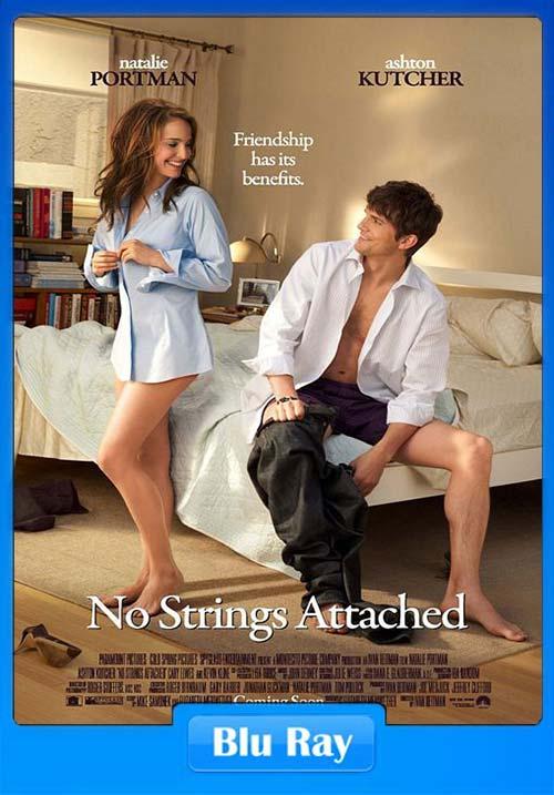 No Strings Attached 2011 720p Hindi Eng BrRip x264 | 480p 300MB | 100MB HEVC Poster
