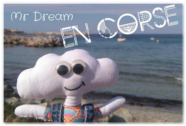 Mr Dream en Corse