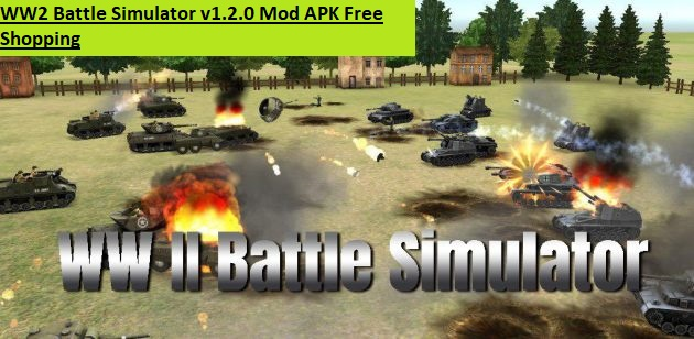 WW2 Battle Simulator v1.2.0 Mod APK Free Shopping