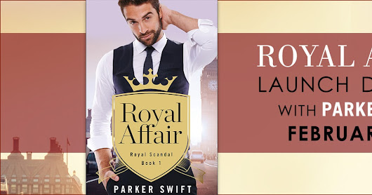 Launch Day Blitz & Giveaway for ROYAL AFFAIR by Parker Swift