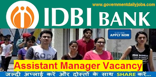 IDBI Bank Assistant Manager 1000 Recruitment 2016 Online Form