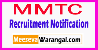 MMTC Metals and Minerals Trading Corporation Limited Recruitment Notification 2017 Last Date 18-08-2017