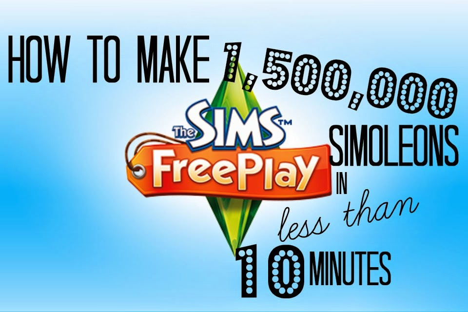 Sims Freeplay | How to get 1,500,000 Simoleons in 10 minutes