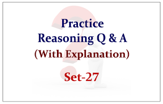 Practice Reasoning Questions (with explanation) for Upcoming IBPS RRB/PO Exams 2015 Set-27