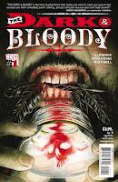 Voici quelques planches de la mini-série en 6 parties de Vertigo: Dark and Bloody.  Cette nouvelle série d'horreur et de fantômes est écrite par Shawn Aldridge et dessinée par Scott Godlewski avec une couverture de Tyler Crook.  Dark and Bloody suit l'histoire d'un vétéran américain de retour d'Irak.