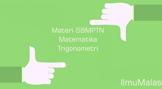 Materi SBMPTN Matematika Trigonometri