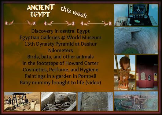 Ancient Egypt this week: Gardens, Tombs, and Galleries