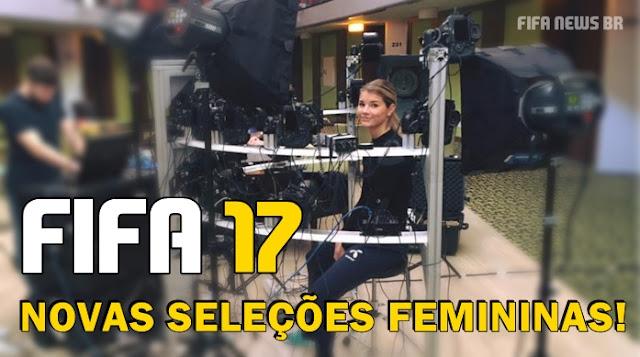 FIFA 17 Seleções femininas