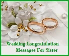 congratulation messages wedding congratulation messages for sister