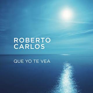 Baixar Música Que Yo Te Vea - Roberto Carlos