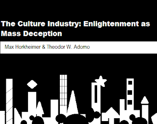The Industry Culture: Enlightenment as Mass Deception (Max Horkheimer & Theodor W. Adorno) (1979)