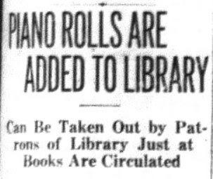 Piano Rolls Circulate At BPL