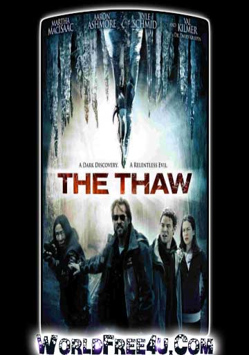 Poster Of The Thaw (2009) Full Movie Hindi Dubbed Free Download Watch Online At worldfree4u.com