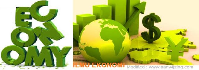 Pengertian Ilmu Ekonomi