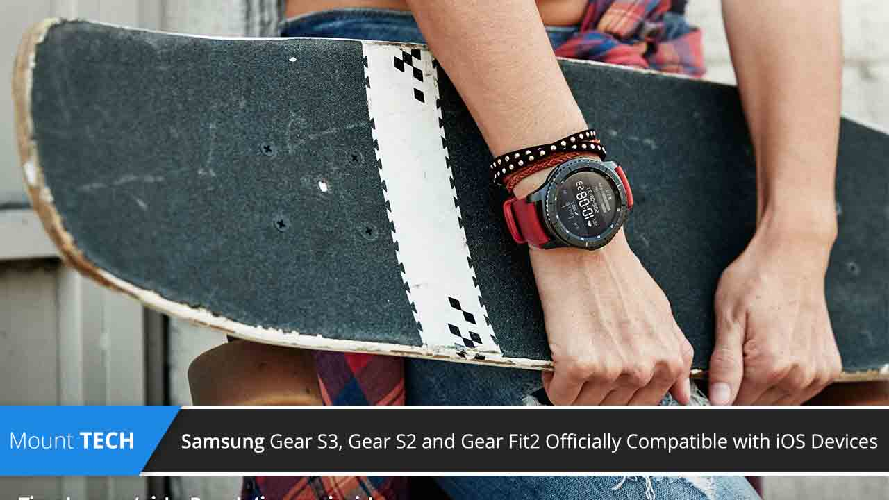 samsung-gear-s3-gear-s2-and-gear-fit2-offically-compatible-with-ios-device