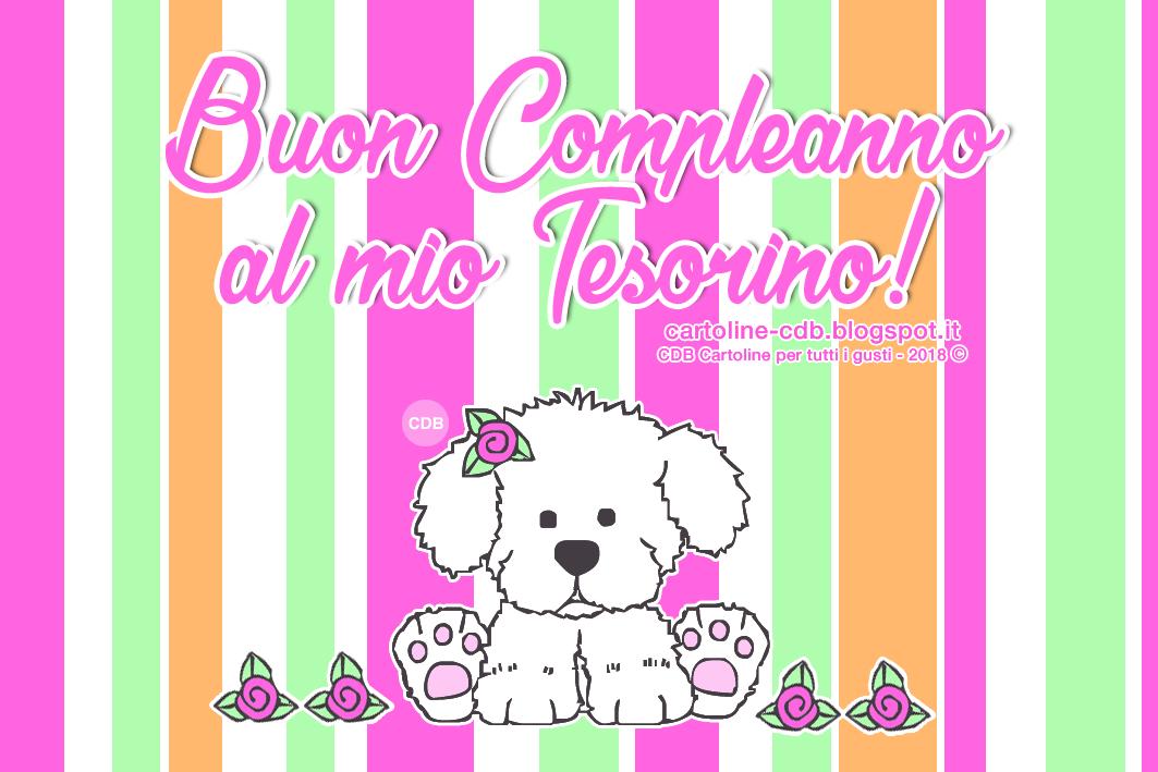 Cdb Cartoline Per Tutti I Gusti Cartolina Buon Compleanno Al Mio