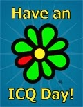 Have an ICQ Day! - a flor símbolo do ICQ (trocadilho para I Seek You)
