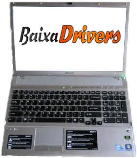 Baixar Drivers do Notebook Sony Vaio PCG 81114L ~ Drivers Download - Para Windows 8. 7. Vista e XP