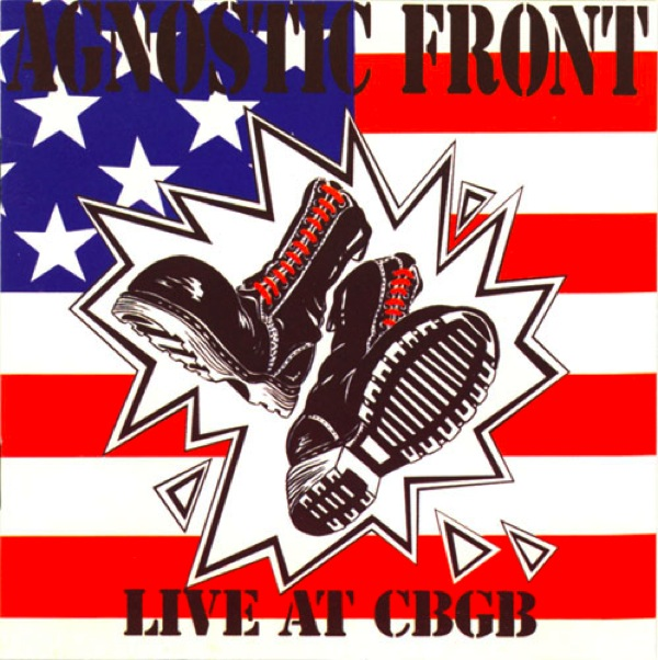 bf12d9352534 THESE BOOTS ARE MADE FOR STOMPING # 2 | AGNOSTIC FRONT | NYHC ...