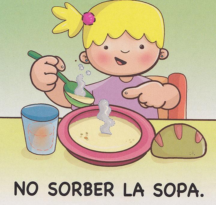 no sorber la sopa