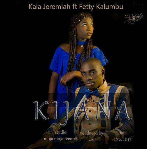 Kala Jeremiah Ft. Fetty Kalumbu - Kijana