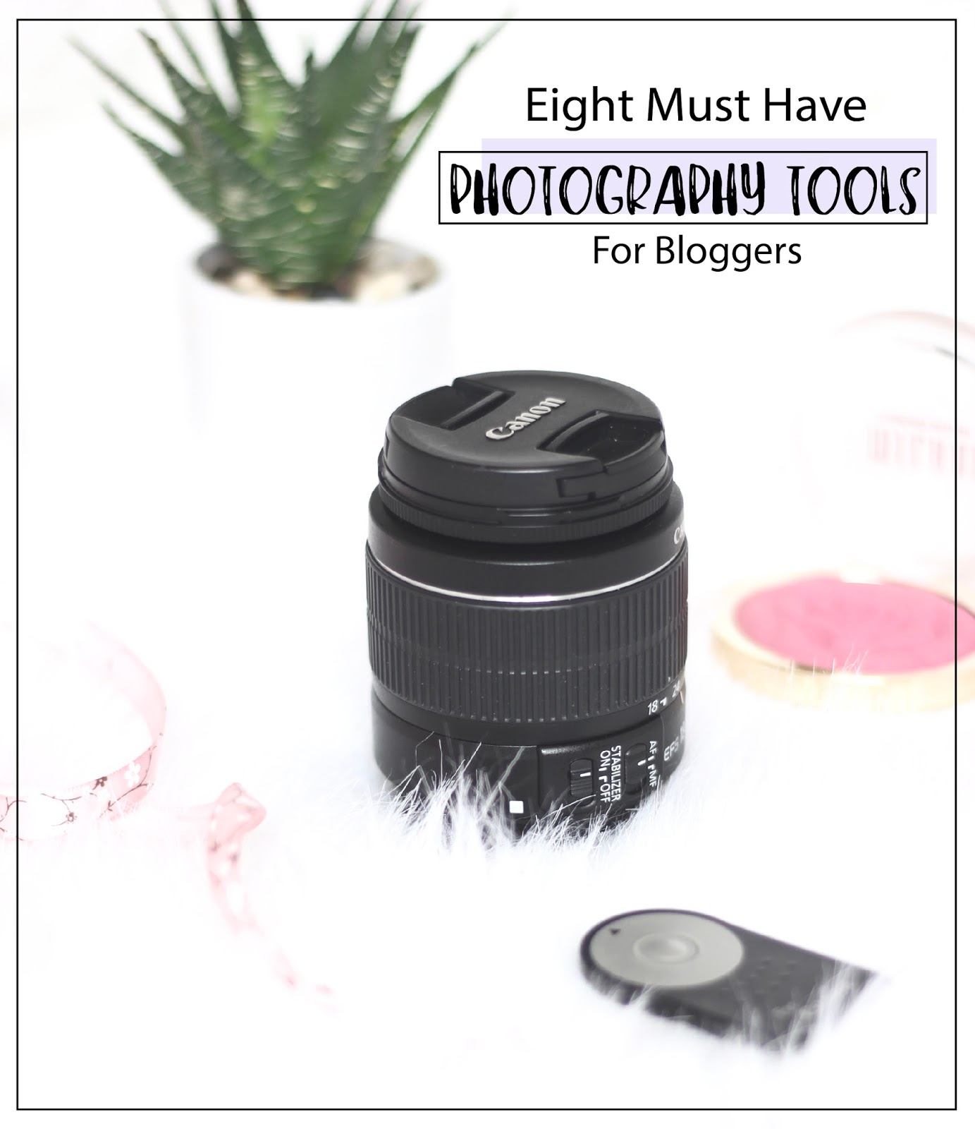 must photography tools for bloggers