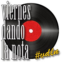 VIERNES DANDO LA NOTA #10: BATERÍA Y MUCHO MÁS