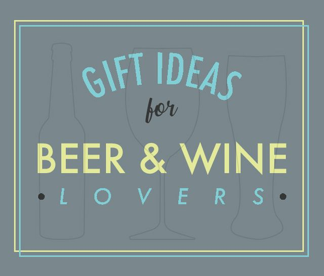 gift guide for beer and wine lovers