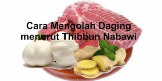 cara mengolah daging sapi menurut thibbun nabawi