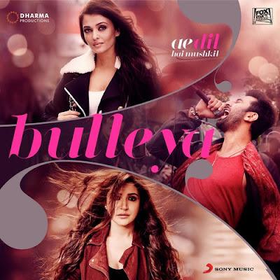Bulleya - Ae Dil Hai Mushkil (2016)