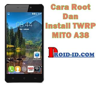 Cara Root dan Install TWRP Mito A38 Terbaru