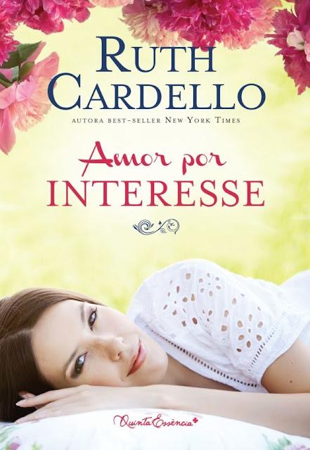 Amor por Interesse - Ruth Cardello.jpg