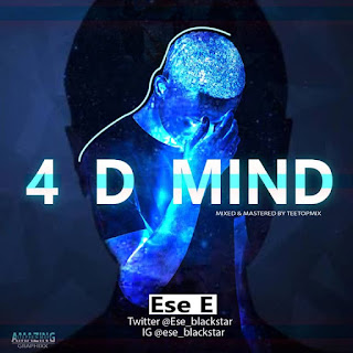 Ese E – 4 D Mind - www.mp3made.com.ng