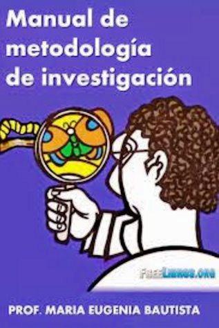 Manual de metodología de investigación – María Eugenia Bautista