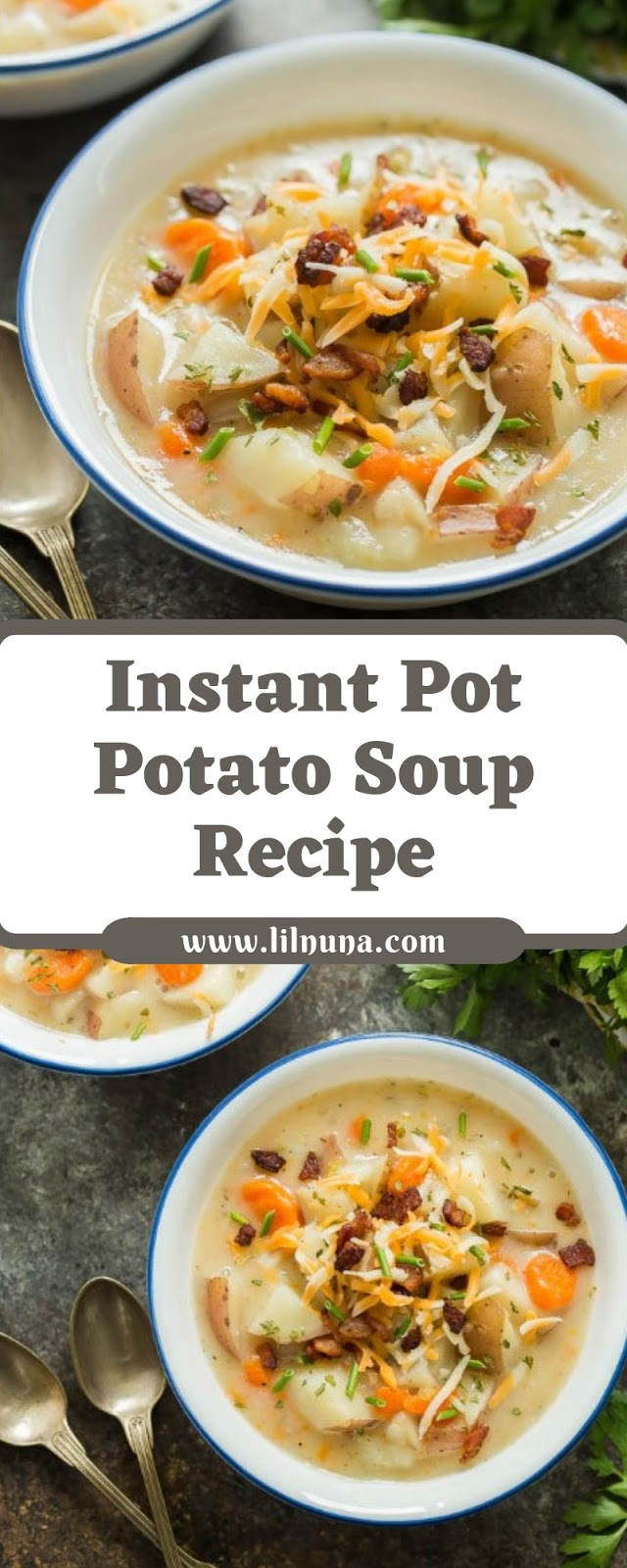 Instant Pot Potato Soup Recipe
