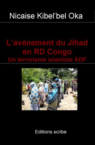 http://www.editions-scribe.com/content/lav%C3%A8nement-du-jihad-en-rd-congo-1