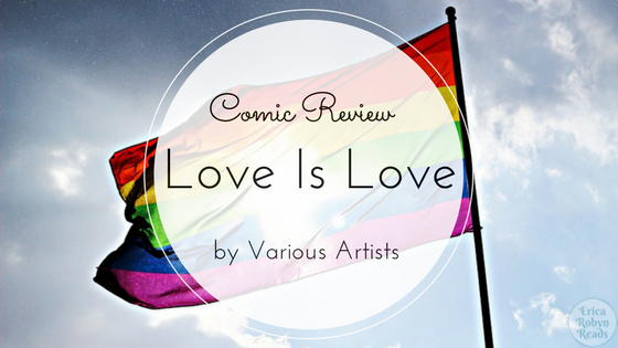 Love Is Love Anthology comic review