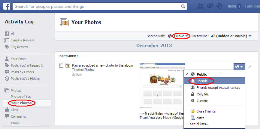 Change Audience for Your Facebook Photos Shared with Public or Friends of Friends to Friends only.