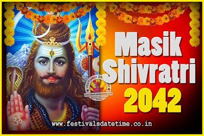 2042 Masik Shivaratri Pooja Vrat Date & Time, 2042 Masik Shivaratri Calendar