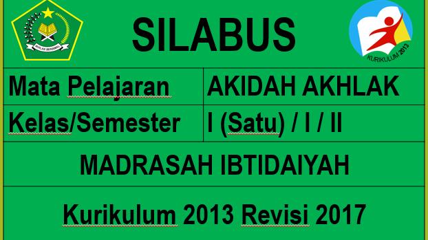 Silabus Akidah Akhlak Kelas 1 Madrasah Ibtidaiyah Mi Kurikulum 2013 Revisi 2017 Pendidikan Agama Islam