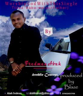 "Download Single ""Baba wa"" By Fredman Abah"