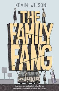 The Family Fang (Kevin Wilson) book cover