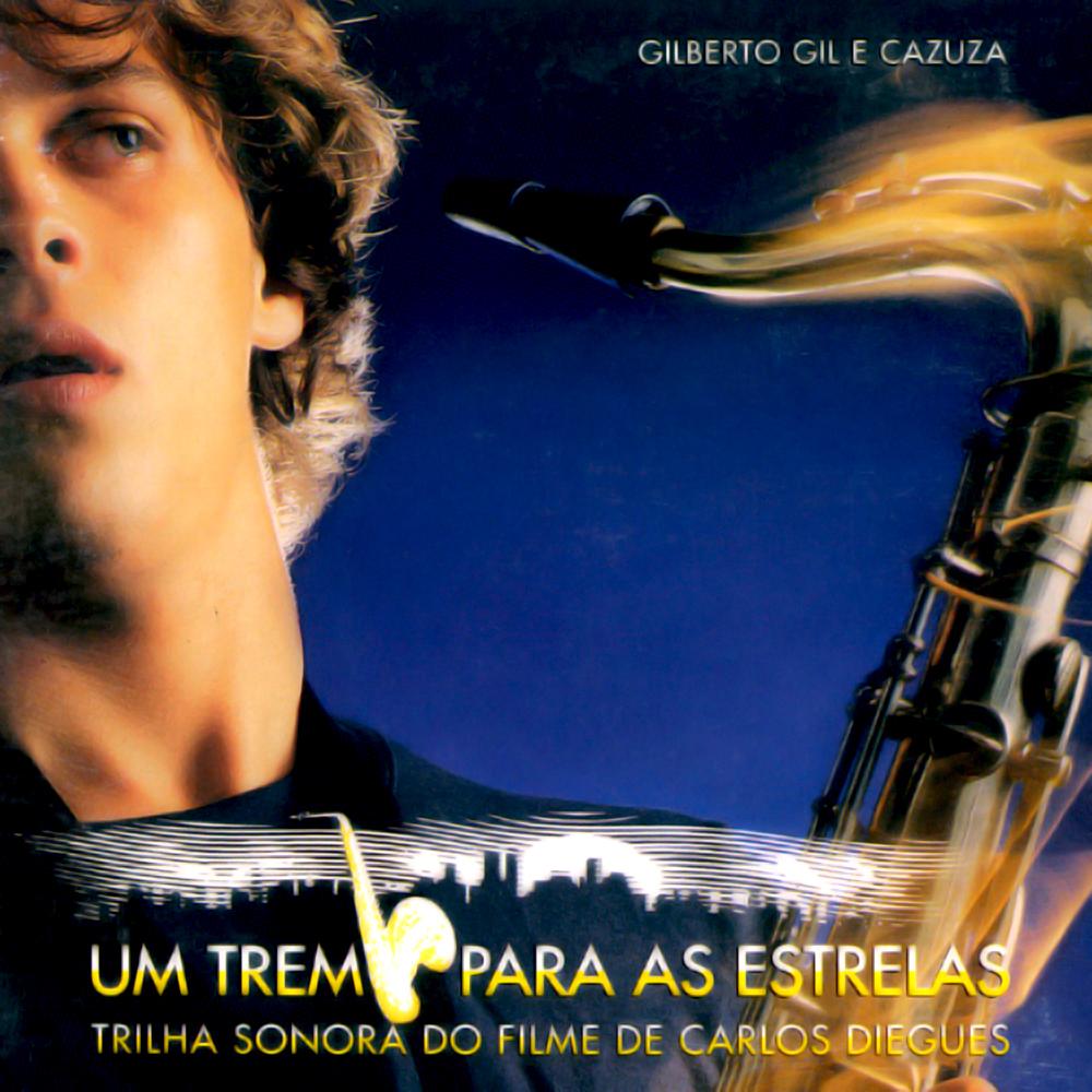 Gilberto Gil - Um Trem para as Estrelas [1987]