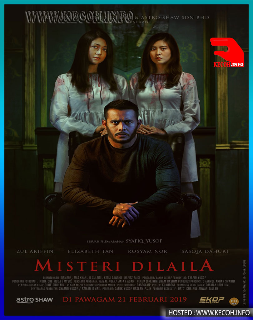 Tonton Filem Misteri Dilaila 2019 Online Live Streaming Full Movie
