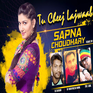 Tu Chiz Lajawaab (Remix) - DJ ABK & DJ Sachin & DJ BhuvnesH Hunk Sapna Chaudhary